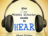 What Does Every Middle Schooler Need To Hear?